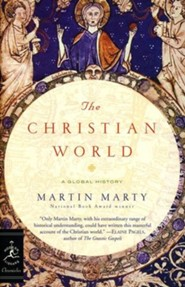The Christian World: A Global History - softcover