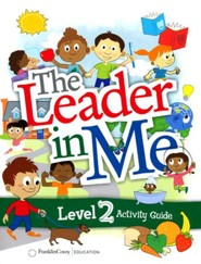 The Leader in Me Level 2 Activity Guide (First Edition)