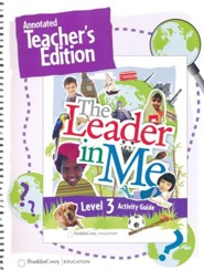 The Leader in Me Level 3 Annotated Teacher's Edition (First Edition)