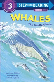 Whales: The Gentle Giants  -     By: Joyce Milton
