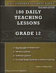 Easy Grammar Ultimate Series: 180 Daily Teaching Lessons, Grade 12 Teacher Text