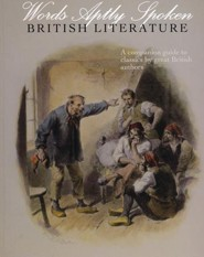 Words Aptly Spoken: British Literature: A companion guide to classics by great British authors (2nd Edition)