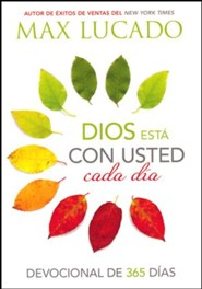 Dios est&#225 con usted cada d&#237a, God is With You Everday 365 Day Devotional  -     By: Max Lucado
