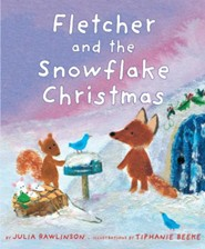 Fletcher and the Snowflake Christmas  -     By: Julia Rawlinson     Illustrated By: Tiphanie Beeke