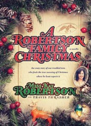 A Robertson Family Christmas Large Print Edition