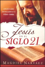 Jesus en el siglo XXI: Jesus in the 21st Century -  Spanish