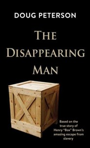 The Disappearing Man Large Print Edition  -     By: Doug Peterson