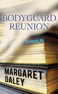 Bodyguard Reunion Large Print Edition