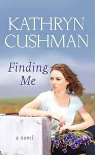 Finding Me, Large Print  -     By: Kathryn Cushman