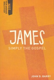 James: Simply the Gospel