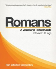 Romans: A Visual and Textual Guide (High Definition Commentary)