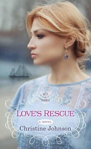 Love's Rescue: Keys of Promise, Large type, Large print  -     By: Christine Johnson
