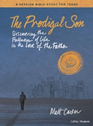 The Prodigal Son, Teen Bible Study Book