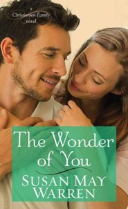The Wonder of You: A Christiansen Family Novel, Large Print  -     By: Susan May Warren