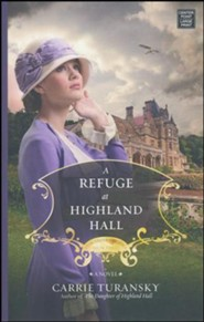 A Refuge at Highland Hall: Edwardian Brides, Large Print