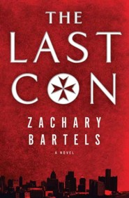 The Last Con, Large Print  -     By: Zachary Bartels