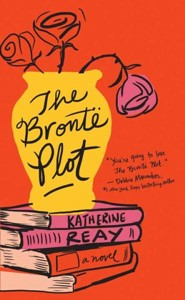 The Bronte Plot, Large Print  -     By: Katherine Reay