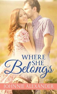 Where She Belongs: Misty Willow, Large Print  -     By: Johnnie Alexander