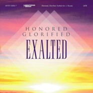 Honored, Glorified, Exalted (Listening CD)