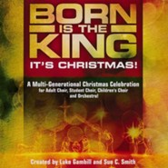 Born is the King - It's Christmas (Listening CD)