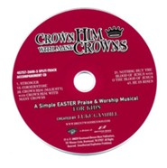 Crown Him With Many Crowns: Simple Easter Musical For  Kids - Split-Track Accompaniment CD