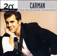 The Millennium Collection: The Best of Carman