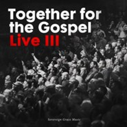 Together for the Gospel, Live III