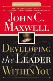 Developing the Leader Within You  [Download] -     By: John C. Maxwell
