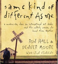 Same Kind of Different As Me  [Download] -     By: Ron Hall