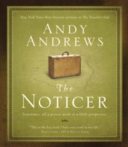 The Noticer  [Download] -     By: Andy Andrews