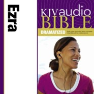 KJV Audio Bible, Dramatized: Ezra Audiobook [Download]