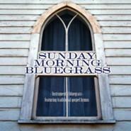 Sunday Morning Bluegrass: Instrumental Bluegrass Featuring Traditional  Gospel Hymns [Music Download]