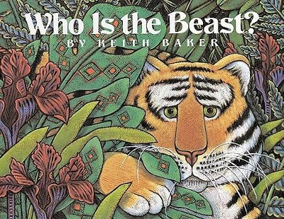 Who Is the Beast?  -     By: Keith Baker     Illustrated By: Keith Baker
