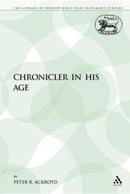 The Chronicler in His Age  -     By: Peter R. Ackroyd