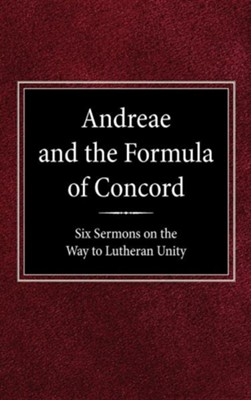 Andreae & the Formula of Concord  -     By: Robert Kolb