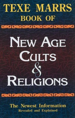 Texe Marrs Book of New Age Cults & Religions, Edition 0006  -     By: Texe Marrs