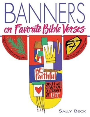Banners on Favorite Bible Verses  -     By: Sally Beck
