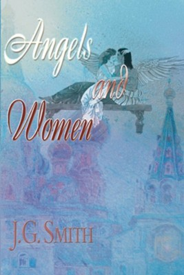 Angels and Women  -     By: J.G. Smith, Jim Rizoli