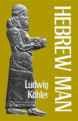 Hebrew Man  -     By: Ludwig Koehler