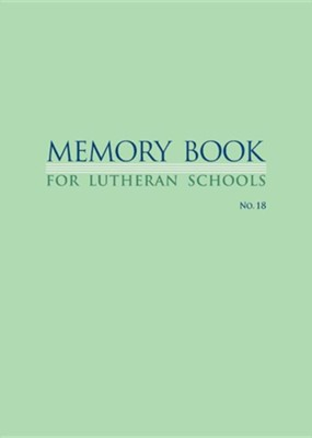 Memory Book for Lutheran Schools  -     By: William A. Kramer, George C. Stohlmann, H.C. Gruber