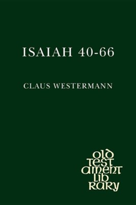 Isaiah 40-66  -     By: Claus Westermann