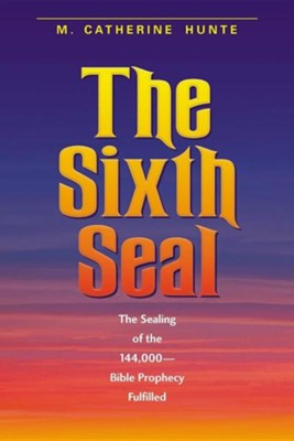 The Sixth Seal, Softcover   -     By: M. Catherine Hunte