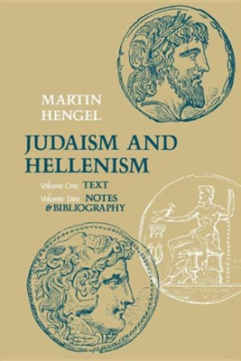 Judaism and Hellenism  -     By: Martin Hengel