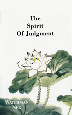 Spirit of Judgement:  -     Edited By: Herbert L. Fader     By: Watchman Nee