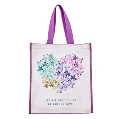 Let All That You Do Be Done in Love Tote Bag  -
