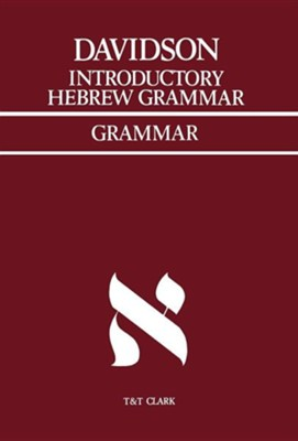 Introductory Hebrew Grammar (with progressive  -     Edited By: John Mauchline     By: A.B. Davidson