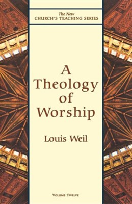 A Theology of Worship   -     By: Louis Weil
