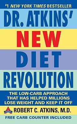 Dr. Atkins' New Diet Revolution: Completely Updated!Updated Edition  -     By: Robert C. Atkins M.D.