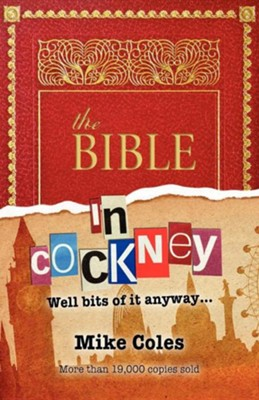 The Bible in Cockney  -     By: Mike Coles