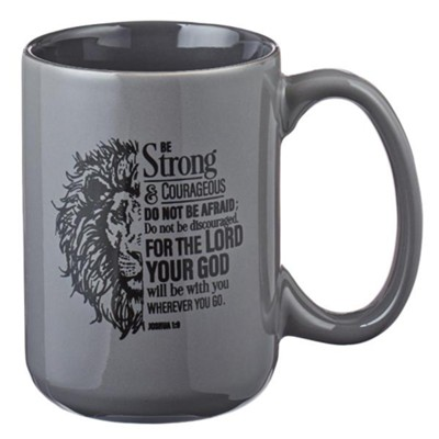 Be Strong and Courageous, Lion, Mug  -